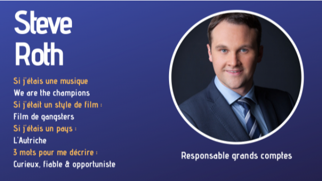 [SUCCESS STORIES] Portrait de Steve Roth, Responsable Grands comptes